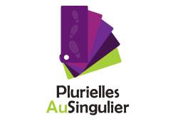 PLURIELLES AU SINGULIER
